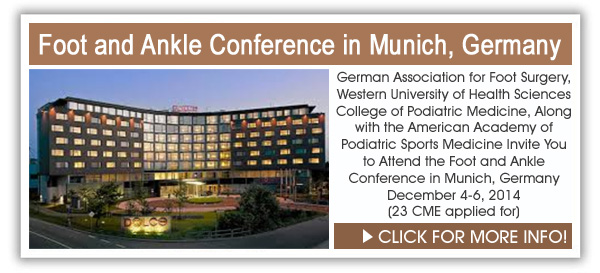Foot and Ankle Conference in Munich, Germany