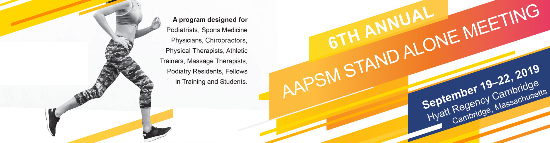 2019 AAPSM Stand Alone Meeting - September 18-22, 2019 in Cambridge, Massachusetts